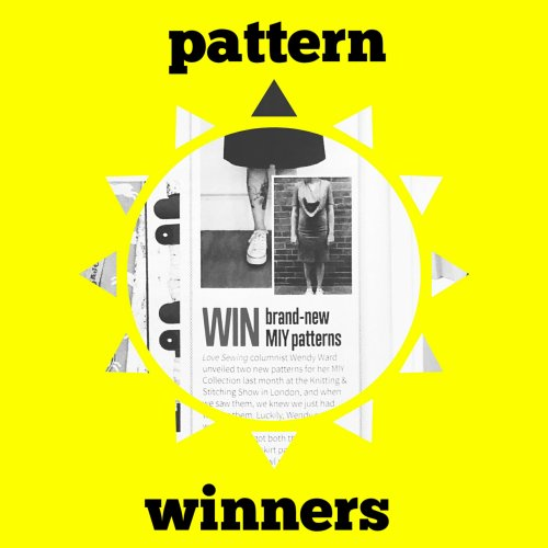 Love Sewing MIY Collection Pattern Competition Winners