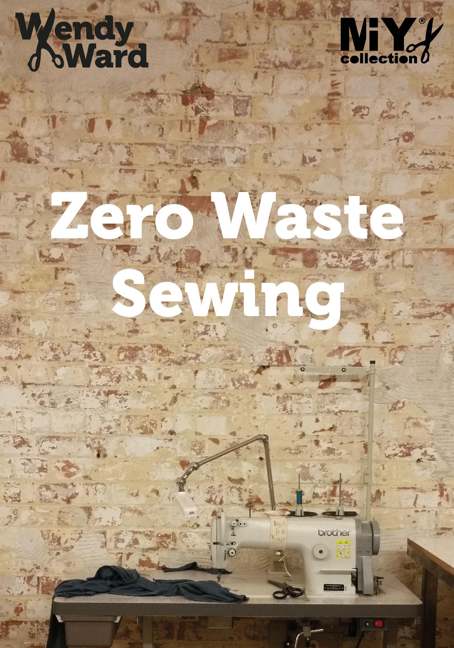 Zero Waste Sewing | Wendy Ward
