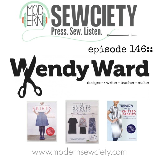 wendy ward on modern sewciety podcast
