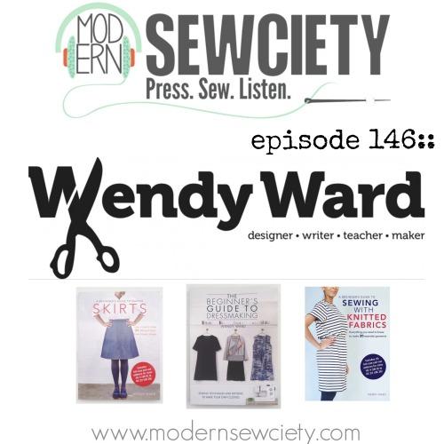 wendy ward on modern sewciety podcast