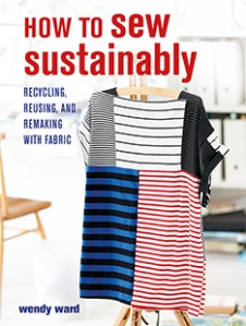 How to sew sustainably by Wendy Ward